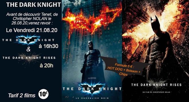 Dark Knight/Dark Knight rises - Vendredi 21 Août