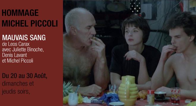 Hommage à Michel Piccoli : Mauvais sang, tous les jeudis et dimanches soirs.
