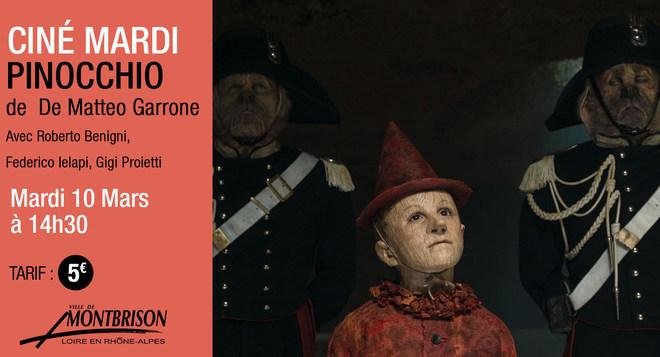 Avant-Première & CINE MARDI - PINOCCHIO - Mardi 10 mars 14h30