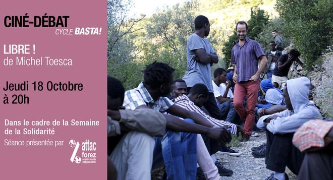 Cycle Basta! - LIBRE! de Michel Toesca - Jeudi 18 Octobre à 20h