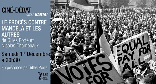 Cycle Basta : LE PROCES CONTRE MANDELA ET LES AUTRES - Samedi 1er Décembre à 20h30