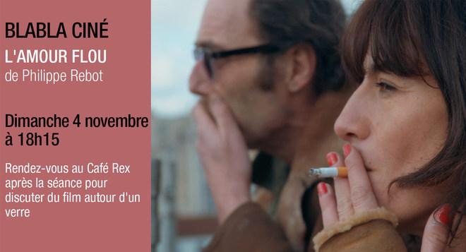 Blabla Ciné - L'Amour Flou - Dimanche 4 novembre à 18h15