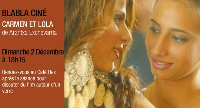 Blabla Ciné - CARMEN ET LOLA, dimanche 2 décembre à 18h15