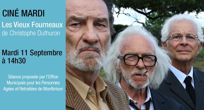 Ciné Mardi - 11 septembre à 14h30 LES VIEUX FOURNEAUX