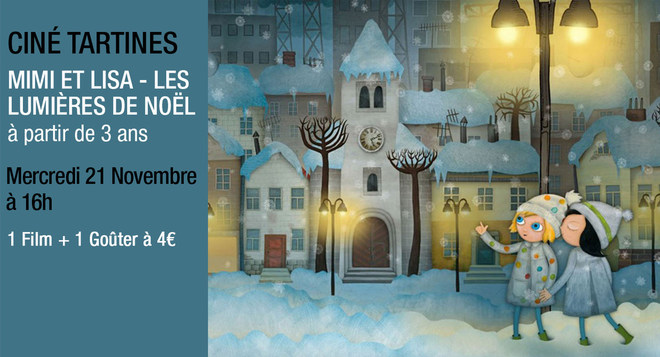 Ciné Tartines - Mercredi 21 novembre à 16h MIMI ET LISA - LES LUMIERES DE NOEL
