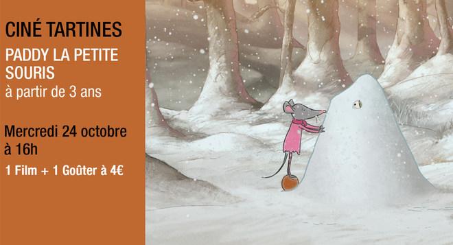 Ciné Tartines - Mercredi 24 octobre à 16h PADDY LA PETITE SOURIS