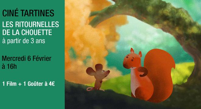 Ciné Tartines - LES RITOURNELLES DE LA CHOUETTE - Mercredi 6 Février à 16h