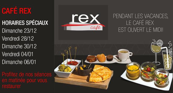 Pendant les vacances de fin d'année, le café Rex est ouvert le midi!