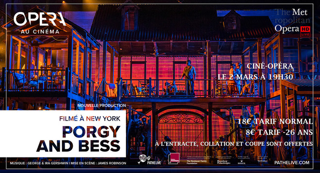 Ciné-Opéra : Porgy and Bess Lundi 2 mars 19h