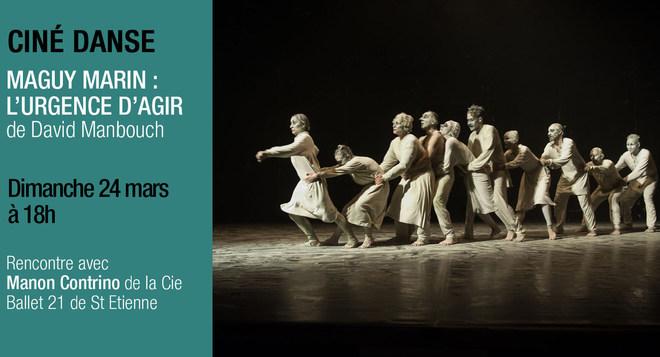 Ciné Danse - MAGUY MARIN : L'URGENCE D'AGIR - Dimanche 24 mars à 18h
