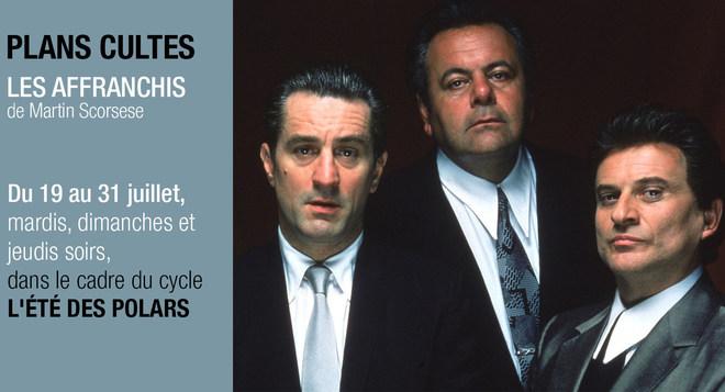 Plans Cultes L'été des Polars #2 - LES AFFRANCHIS de Martin Scorsese