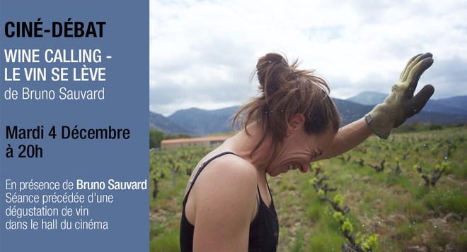 Ciné Rencontre : WINE CALLING - Mardi 4 Décembre à 20h