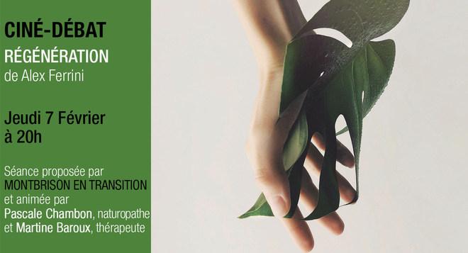 Ciné Débat - REGENERATION - Jeudi 7 février à 20h