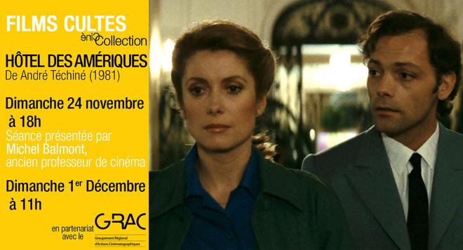 Films Cultes - Hôtel des Amériques - le 24 novembre à 18h et le 1er décembre à 11h