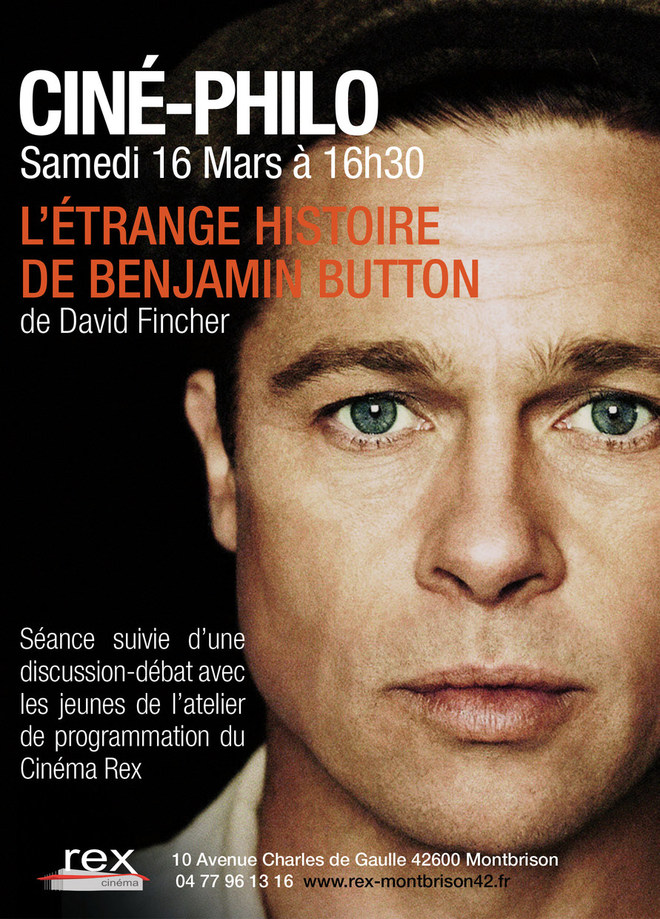 Ciné Philo - L'ETRANGE HISTOIRE DE BENJAMIN BUTTON - Samedi 16 mars à 16h30