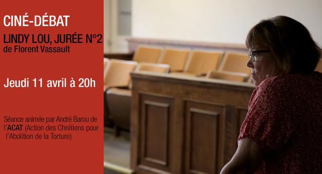 Ciné Débat - LINDY LOU, JUREE N°2 - Jeudi 11 avril à 20h