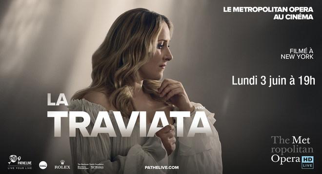 Ciné Opéra - LA TRAVIATA - Lundi 3 juin à 19h