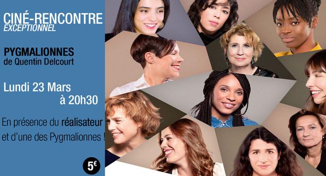 Rencontre avec le réalisateur de Pygmalionnes et d'une pygmalionne le Lundi 23 mars à 20h30!