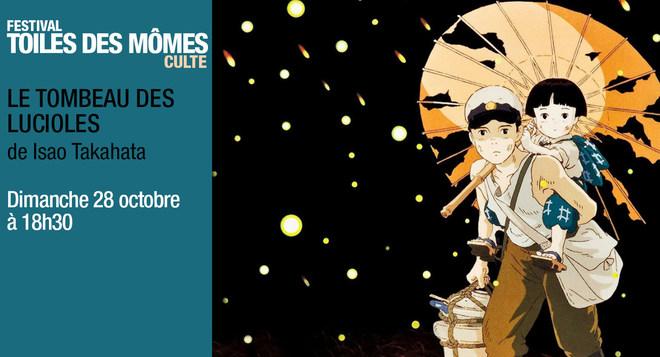 L'animation japonaise à l'honneur - LE TOMBEAU DES LUCIOLES Dimanche 28 octobre à 18h30