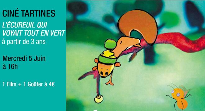 Ciné Tartines - L'écureuil qui voyait tout en vert - Mercredi 5 Juin à 16h